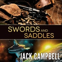 Swords and Saddles - Jack Campbell