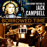 Borrowed Time - Jack Campbell