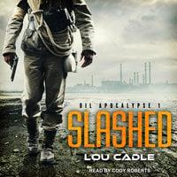 Slashed - Lou Cadle