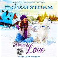 Let There Be Love - Melissa Storm