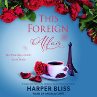 This Foreign Affair - Harper Bliss