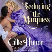 Seducing the Marquess - Callie Hutton