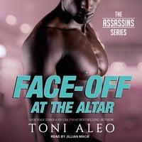Face-Off at the Altar - Toni Aleo