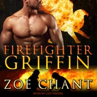 Firefighter Griffin - Zoe Chant