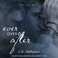 Ever Over After - J.A. DeRouen
