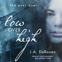 Low Over High - J.A. DeRouen