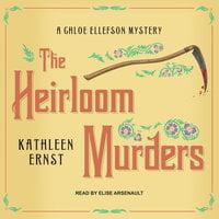 The Heirloom Murders - Kathleen Ernst