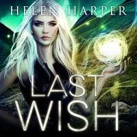 Last Wish - Helen Harper