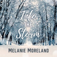 Into The Storm - Melanie Moreland