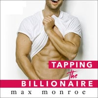 Tapping the Billionaire - Max Monroe