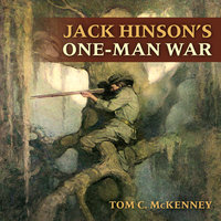 Jack Hinson's One-Man War - Tom C. McKenney