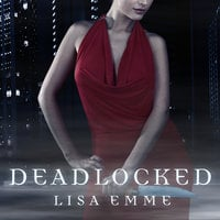 Deadlocked - Lisa Emme
