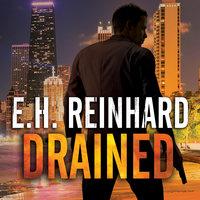 Drained - E.H. Reinhard