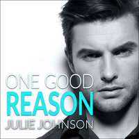 One Good Reason - Julie Johnson