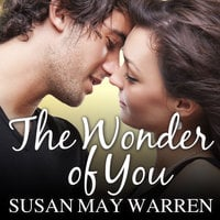 The Wonder of You - Susan May Warren