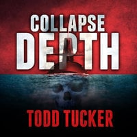 Collapse Depth - Todd Tucker