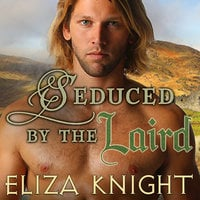 Seduced by the Laird - Eliza Knight
