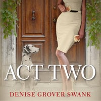 Act Two - Denise Grover Swank
