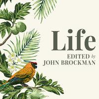 Life - John Brockman