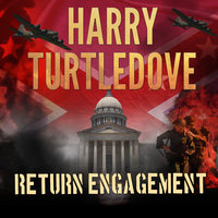 Return Engagement - Harry Turtledove