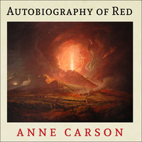 Autobiography of Red - Anne Carson