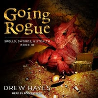 Going Rogue - Drew Hayes