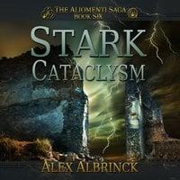 Stark Cataclysm - Alex Albrinck