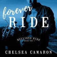 Forever Ride - Chelsea Camaron
