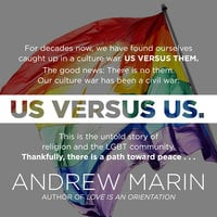 Us versus Us: The Untold Story of Religion and the LGBT Community - Andrew Marin