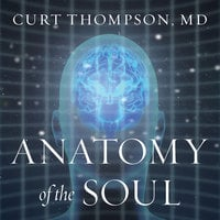 Anatomy of the Soul - Curt Thompson