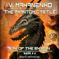 The Phantom Castle - Vasily Mahanenko