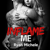 Inflame Me - Ryan Michele