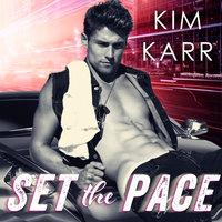 Set the Pace - Kim Karr