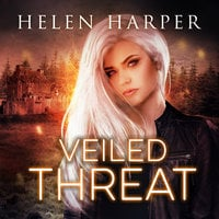 Veiled Threat - Helen Harper