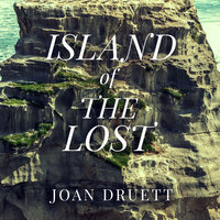 Island of the Lost: Shipwrecked at the Edge of the World - Joan Druett