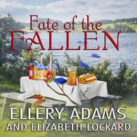 Fate of the Fallen - Ellery Adams, Elizabeth Lockard