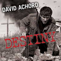 Destiny - David Achord