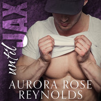 Until Jax - Aurora Rose Reynolds
