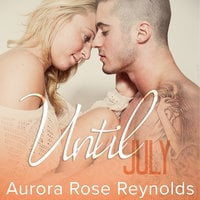 Until July - Aurora Rose Reynolds