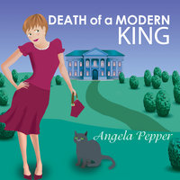 Death of a Modern King - Angela Pepper