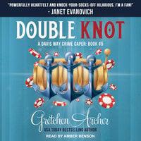 Double Knot - Gretchen Archer