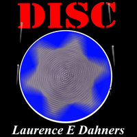 Disc - Laurence E. Dahners