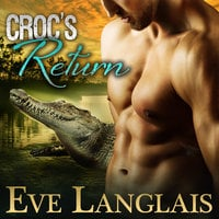 Croc's Return - Eve Langlais