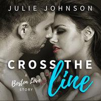 Cross the Line - Julie Johnson