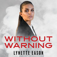 Without Warning - Lynette Eason