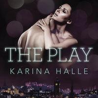 The Play - Karina Halle