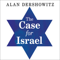 The Case for Israel - Alan M. Dershowitz