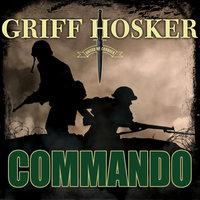 Commando - Griff Hosker