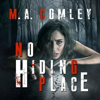 No Hiding Place - M.A. Comley