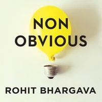 Non-Obvious - Rohit Bhargava